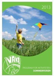 Vaks sommerferien 2013.pdf - Skoleporten Outrup Skole