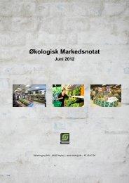 Økologisk Markedsnotat - Økologisk Landsforening