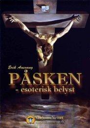 PÅSKEN ESOTERISK BELYST - Erik Ansvang - Visdomsnettet