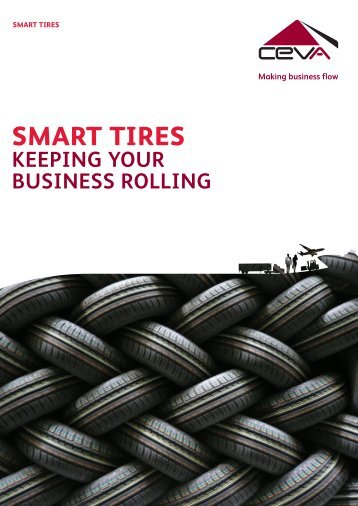 SMART TIRES KEEPING YOUR BUSINESS ... - CEVA Logistics