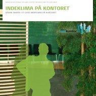INDEKLIMA PÅ KONTORET - BAR Kontor