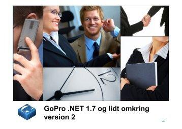 GoPro .NET 1.7 og lidt omkring version 2 - Inopi