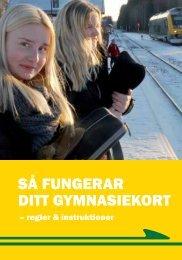 SÅ FUNGERAR DITT GYMNASIEKORT - Värmlandstrafik