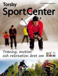 Träning, motion och rekreation året om - Torsby Ski Tunnel