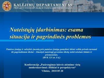 Nuteistųjų įdarbinimas: esama situacija ir pagrindinės problemos