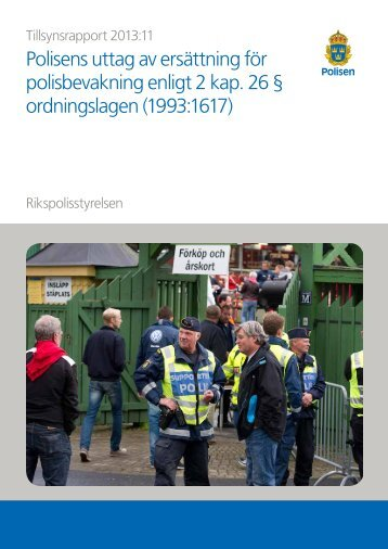 Polisens uttag av ersättning för polisbevakning enligt 2 kap. 26 ...