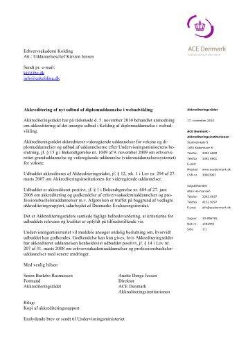 Erhvervsakademi Kolding Att.: Uddannelseschef Kirsten Jensen ...