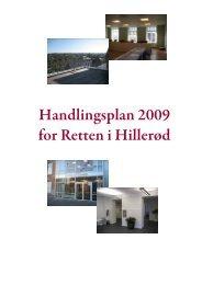Handlingsplan 2009 for Retten i Hillerød - Domstol.dk