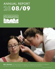AnnuAl RepoRt 08/09 - Audiology Foundation