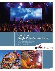 Cam-Lok™ Single Pole Connectivity - Cooper Industries