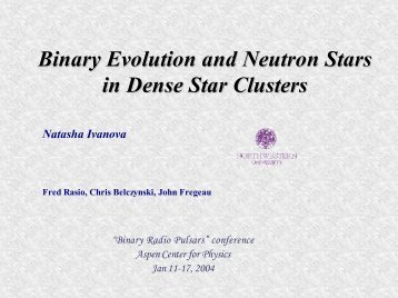 Binary Evolution and Neutron Stars in Dense Star Clusters