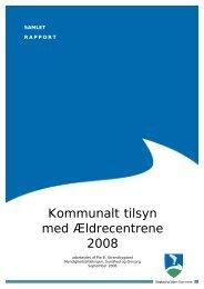 Rapport kommunalt tilsyn ældrecentrene 2008.pdf - Ringkøbing ...