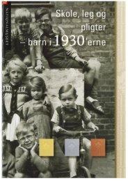 Skole, leg og pligter - barn i 1930'erne kan ... - Nationalmuseet