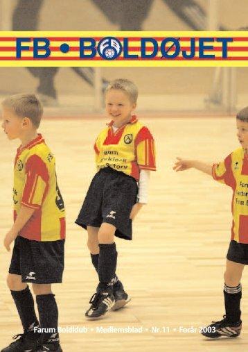 Farum Boldklub • Medlemsblad • Nr.11 • Forår 2003