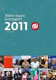 Læs årsrapporten for 2011 i pdf - Ældre Sagen