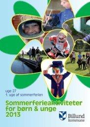 Sommerferieaktiviteter for børn & unge 2013 - Billund Kommune