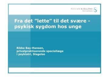(Microsoft PowerPoint - Pr\346sentation unge og psyksygdom ...