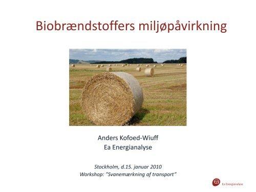 Biobrændstoffers miljøpåvirkning - Ea Energianalyse a/s