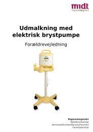 Udmalkning med elektrisk brystpumpe - Regionshospitalet Randers
