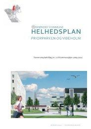 Helhedsplan Vibeholm Priorparken - Grundejerforeningen