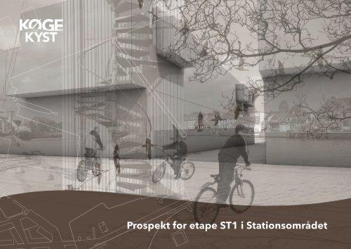 Prospekt for etape ST1 i Stationsområdet - Køge Kyst