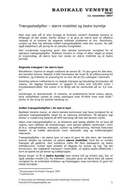 Trængselsafgifter – større mobilitet og bedre ... - Radikale Venstre