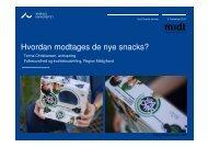 Hvordan modtages de nye snacks? - Aarhus Universitet