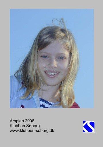 Årsplan 2006 - Gammel hjemmeside - Klubben Søborg