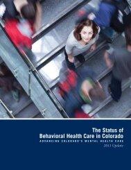 The Status of Behavioral Health Care in Colorado