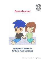 Læs mere i Børneteamets folder. (Åbner nyt vindue, PDF ... - Aarhus.dk