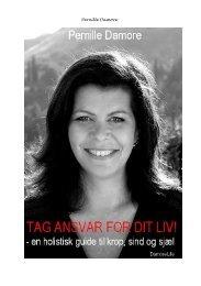 TAG ANSVAR FOR DIT LIV en holistisk guide til ... - Pernille Damore