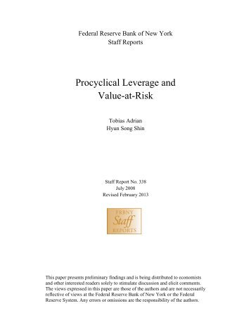Procyclical Leverage and Value-at-Risk - Federal Reserve Bank of ...
