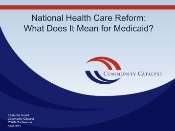 National Health Care Reform: What Does It Mean for Medicaid?