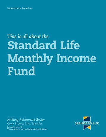 Standard Life Monthly Income Fund
