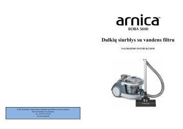 Arnica Bora 5000 Dulkiu siurblys - UAB Krinona - prekių instrukcijos ...