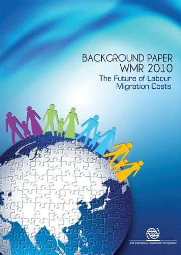 The Future of Labour Migration Costs - IOM Publications ...