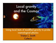 Local gravity and the Cosmos - Berkeley Cosmology Group