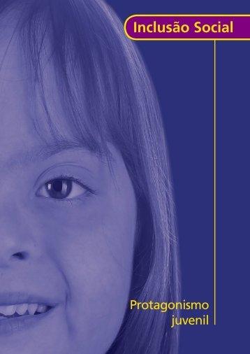 Inclusão Social: Protagonismo Juvenil - Portal do Professor ...