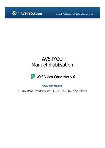 Manuel d'utilisation AVS Video Converter v.6 en PDF - AVS4YOU ...