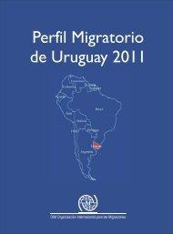 Perfil Migratorio de Uruguay - IOM Publications