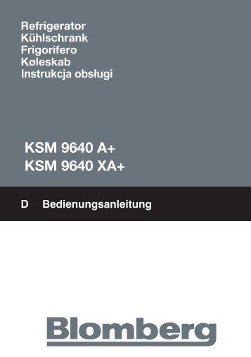 KSM 9640 A+ KSM 9640 XA+ - Blomberg