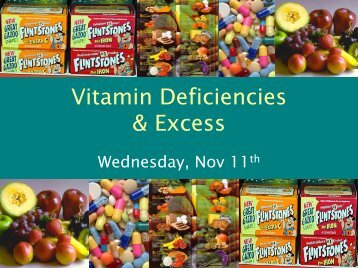 Vitamin Deficiencies & Excess