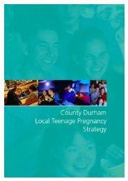 County Durham Local Teenage Pregnancy Strategy - Full Document