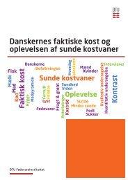 Danskernes faktiske kost og oplevelsen af sunde kostvaner
