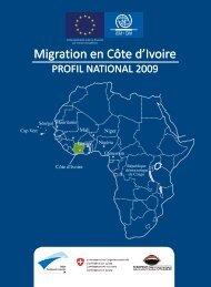 Migration en Côte d'Ivoire Migration en Côte d'Ivoire - IOM Publications