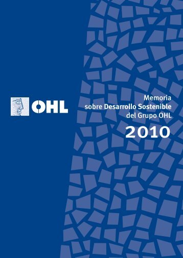 Memoria sobre Desarrollo Sostenible del Grupo OHL