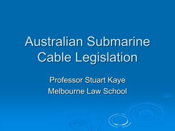 Australian Submarine Cable Legislation