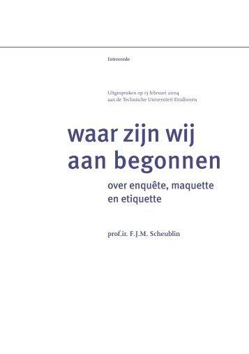 waar zijn wij aan begonnen - Technische Universiteit Eindhoven