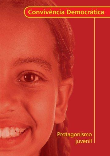 Convivência Democrática: Protagonismo Juvenil - Portal do ...