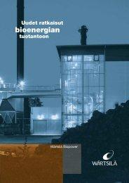 Wärtsilän bioenergiaratkaisut esite